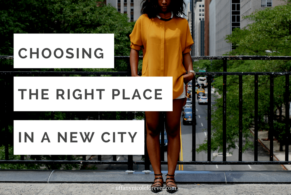 new place new city - Tiffany Nicole Forever Blog