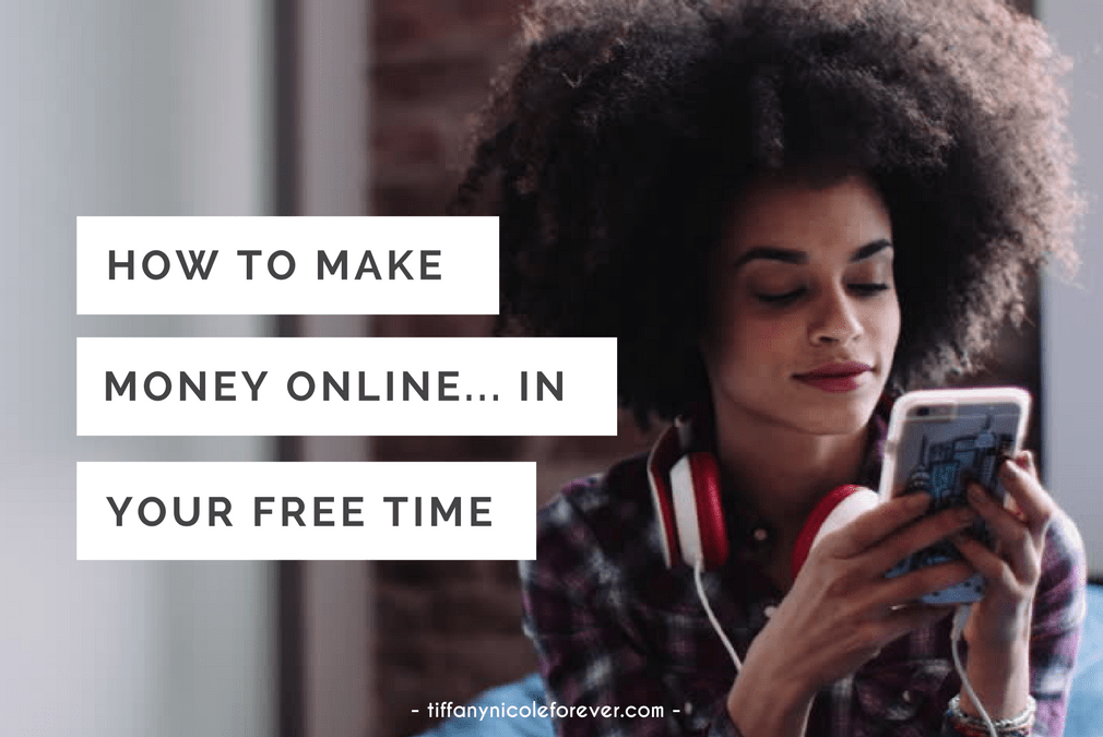how to make money online in your spare time