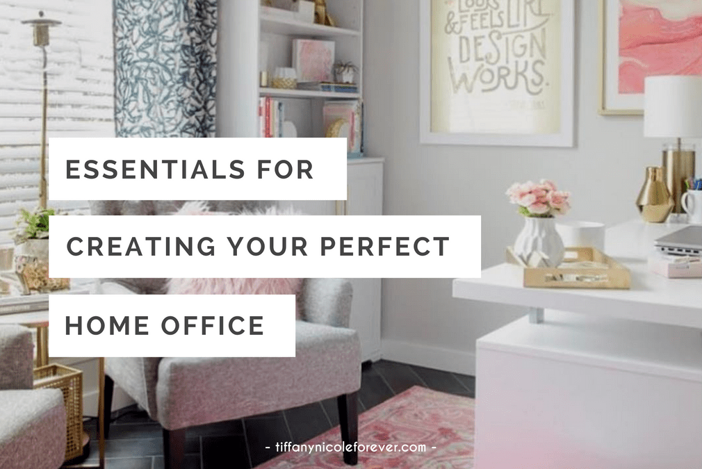 essentials for the perfect home office