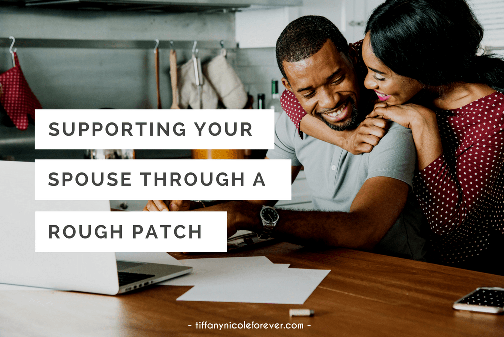 supporting your spouse through a rough patch