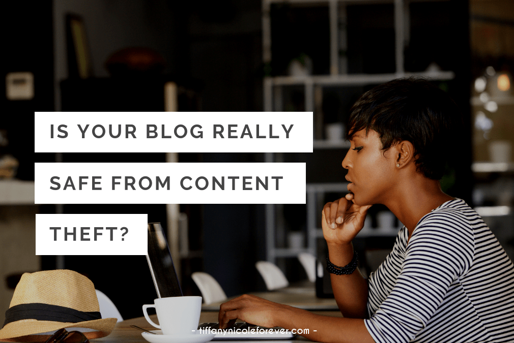 is your blog really safe from content theft