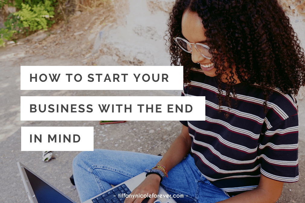 how to get ahead in your business - tiffany nicole forever blog