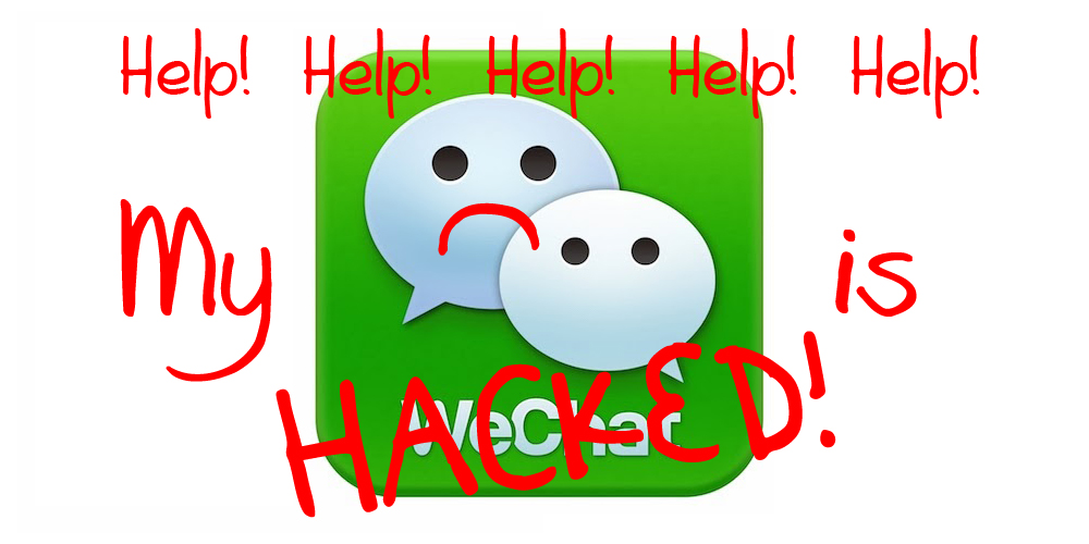 Wechat Account Hijacked! Help!