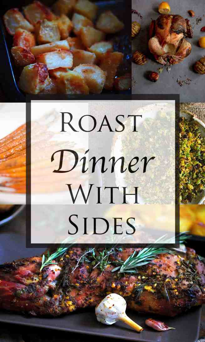 My favourite Roast Dinners with Sides