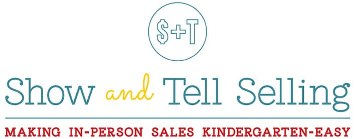 Show & Tell Selling System