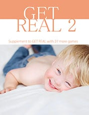 Get Real 2: Laura Seibert Worshop In A Book - More Games For Creating Family Portraits That Are Engaging and Fun