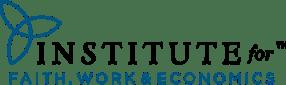 The Institute for Faith, Work & Economics