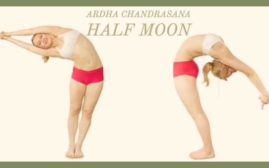 Ardha Chandrāsana: The Half Moon - Part 2.