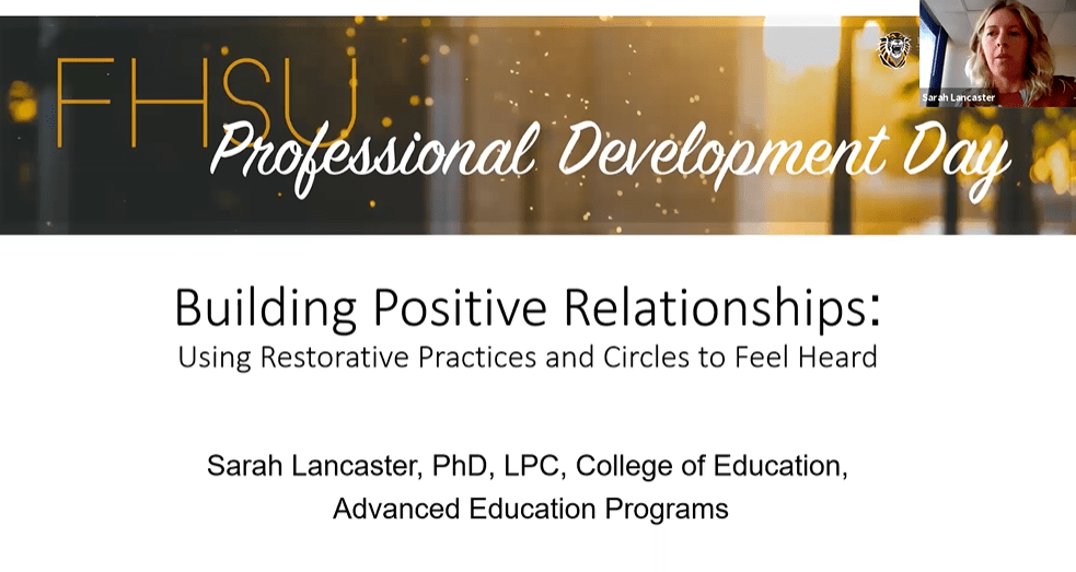 Building Positive Relationships: Using Restorative Practices & Circles to Feel Heard (Session 4)