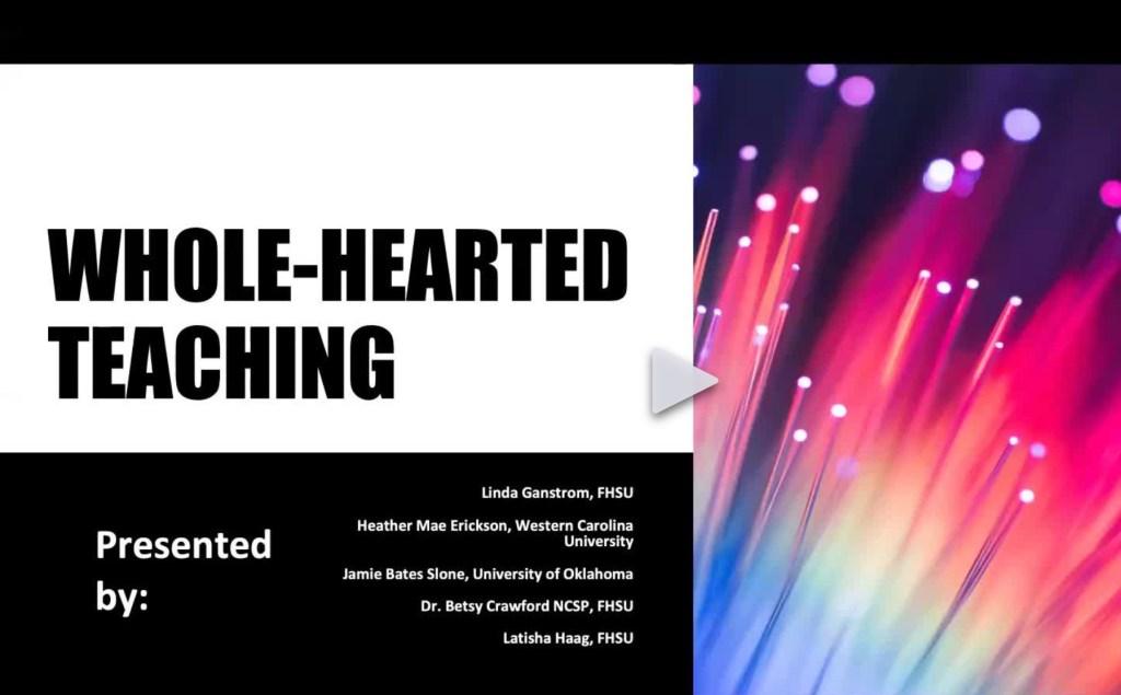 Whole-hearted Teaching (Ganstrom, Erickson, Bates Slone, Crawford, Haag)
