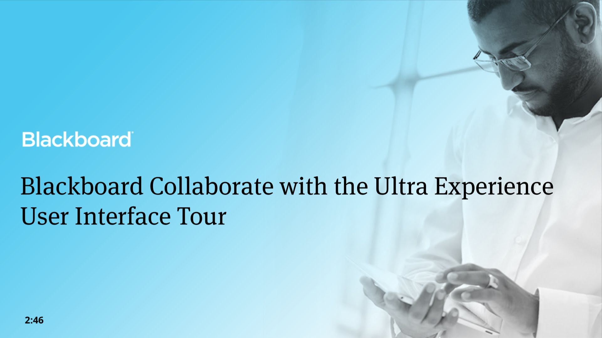 Blackboard Collaborate Ultra New Features