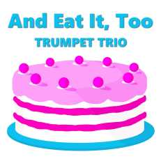 Eat it too happy trumpet trio music