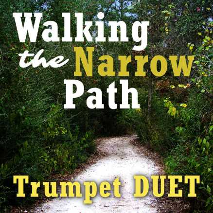 Walking the Narrow Path