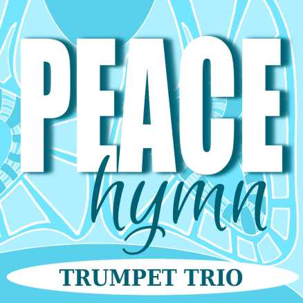Peace Hymn for Trumpet Trio Sheet Music