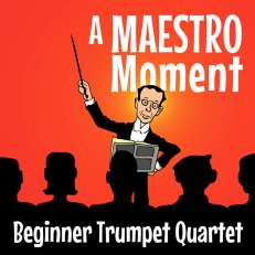 Maestro Moment Beginner Trumpet Quartet Sheet Music PDF