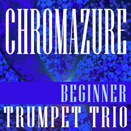 Chromazure Trumpet Trio Sheet Music PDF