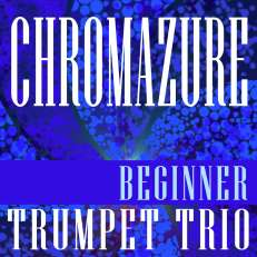 Chromazure Trumpet Trio Sheet Music PDF