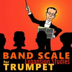 Band Scale Expansion Studies Trumpet eBook