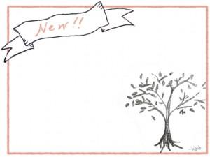 フリー素材:フレーム;モノトーンのナチュラルな木の鉛筆画とレトロなリボンの見出しとNew!の手書き文字;640×480pix
