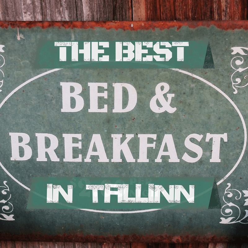 Your Ultimate Bed and Breakfast Tallinn Guide