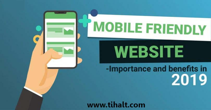 Importance of Mobile-friendly Websites in 2019,