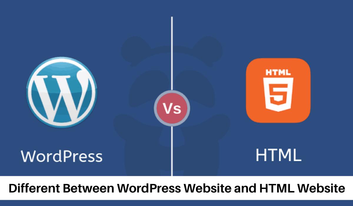 Different between WordPress Website and html website
