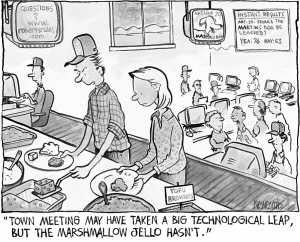 A comic strip with a joke about town meeting: Town Meeting may have taken a big technological leap, but the marshmallow jello hasn't.