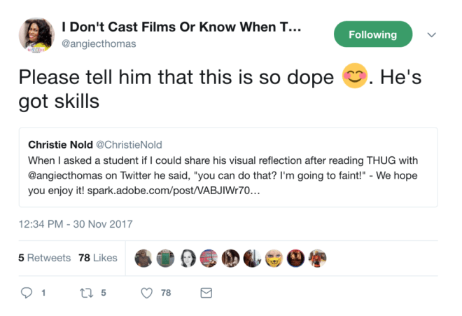 "Screenshot of a tweet by Angie Thomas telling a student that ""he's got skills."""