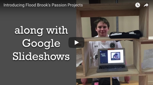 Flood Brook School passion projects