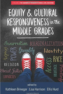 Middle School Movement Phase II: Book cover : Equity & Cultural Responsiveness in the Middle Grades.