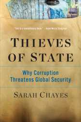 http://www.thievesofstate.com/About-Thieves-of-State---Sarah-Chayes.html