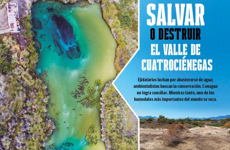 Salvar o destruir  el Valle de Cuatrociénegas
