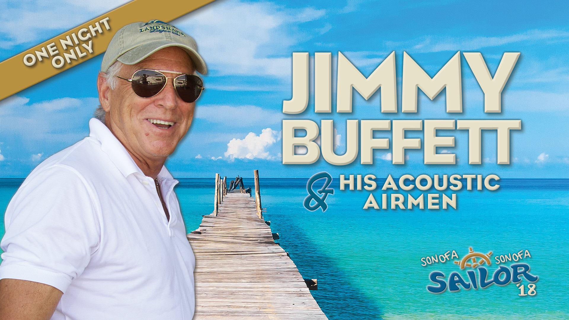 Jimmy Buffett and the Acoustic Airmen to Perform in Hattiesburg ...