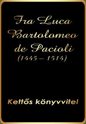 Luca Pacioli a kettős könyvelés atyja