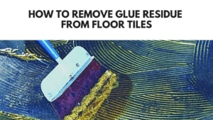 to remove glue residue from floor tiles