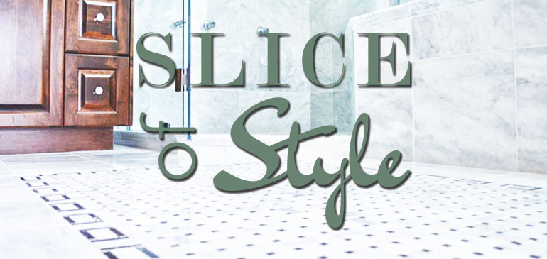 Slice of Style - 3 ways to use the same tile throughout