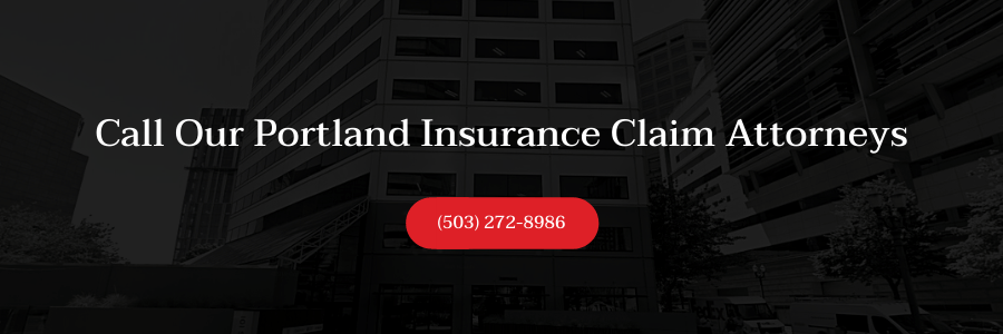 There are some quite shocking. Portland Insurance Claim Lawyer   No Fees Unless We Win