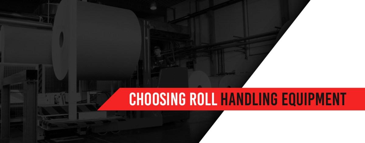 choosing roll handling equipment