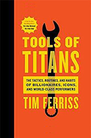 Book cover of Tools of Titans by Tim Ferriss.