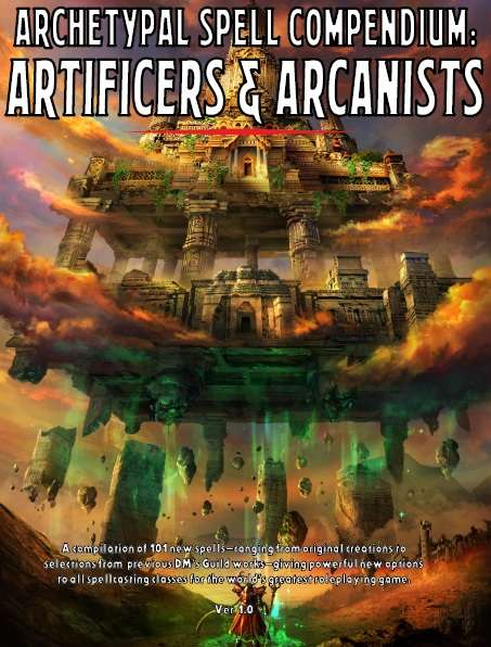 Archetypal Spell Compendium: Artificers & Arcanists Review