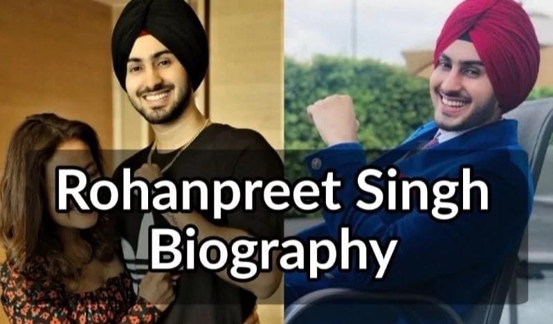 Rohanpreet Singh Biography and Wiki