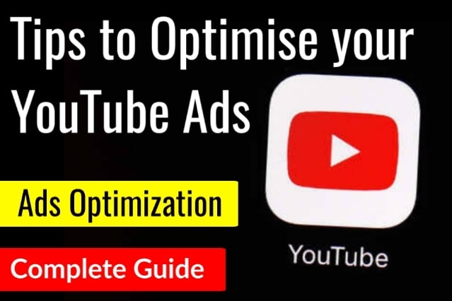 Tips for Optimize YouTube Video Advertisement
