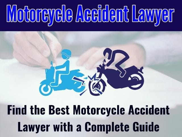 Top Motorcycle Accident Lawyer in 2021, 2022