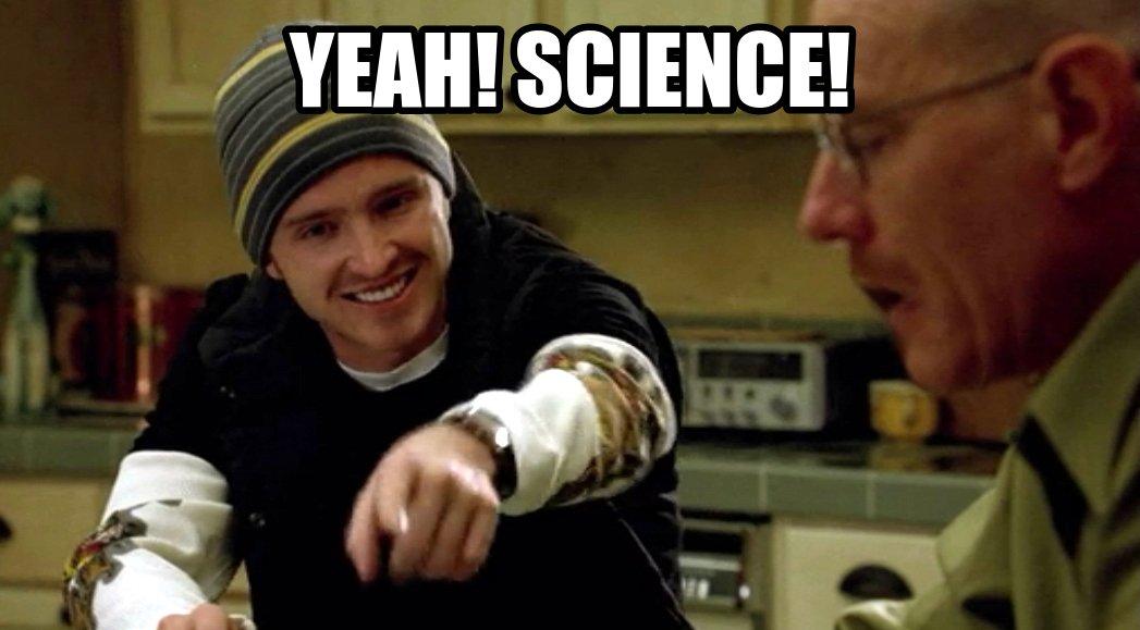 Yeah! Science!