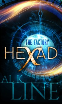Book cover for Hexad: The Factory (Al K. LIne)