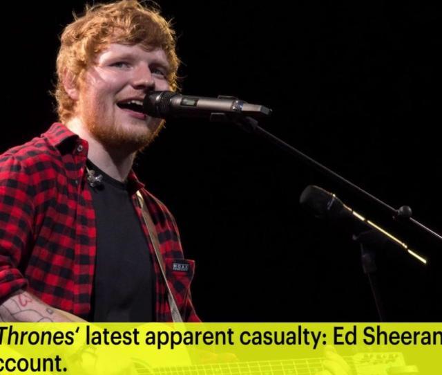 Game Of Thrones Director Reacts To Ed Sheeran Backlash