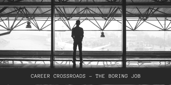 Career crossroads – my insurance job is boring