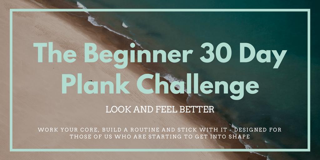 The Beginner 30 Day Plank Challenge
