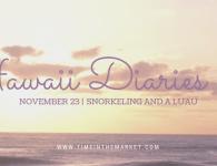 Hawaii Diaries #9 – Snorkeling and a Kauai Luau