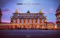 Paris, The City of Light timelapse